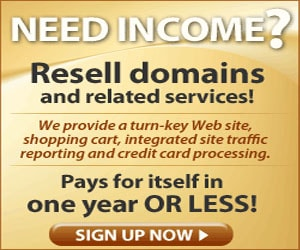 [Ad]Need income? Resell domains and related services!